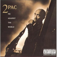 2 PAC - ME AGAINST THE WORLD
