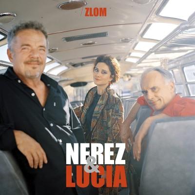 NEREZ & LUCIA - ZLOM