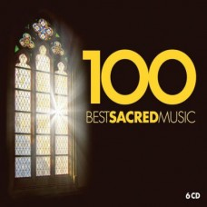 100 BEST SACRED MUSIC - V.A.