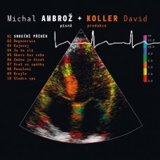 AMBROZ, MICHAL & DAVID KOLLER - SRDECNI PRIBEH (2016)