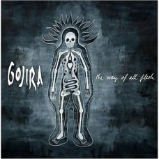 GOJIRA - WAYOFALLFLESH