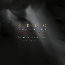 ORDO ROSARIUS EQUILIBRIO - VISION:LIBERTINE;P.III:THEHANGMAN'STRIAD
