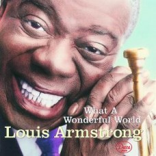 ARMSTRONG LOUIS - WHAT A WONDERFULL WORLD