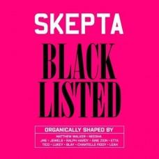 SKEPTA - BLACKLISTED