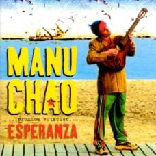 MANU CHAO - PROXIMAESTACION-ESPERANZA