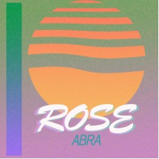 ABRA - ROSE