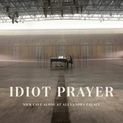 CAVE NICK & THE BAD SEEDS - IDIOT PRAYER