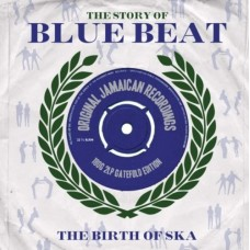 STORY OF BLUEBEAT -  BIRTH OF SKA - V.A.