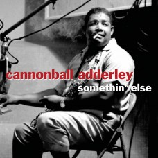 ADDERLEY CANNONBALL - SOMETHIN' ELSE