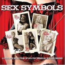 SEX SYMBOLS OF THE 50'S & 60'S - V.A.