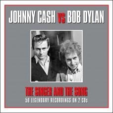 CASH JOHNNY & BOB DYLAN - SINGER & SONG