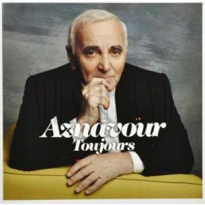 AZNAVOUR CHARLES - TOUJOURS