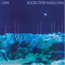 CAN - SOON OVER BABALUMA