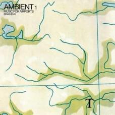 ENO BRIAN - AMBIENT1/MUSICFORAIRPORT