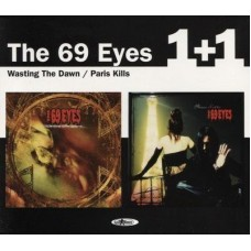69 EYES, THE - WASTING THE DAWN & PARIS KILLS
