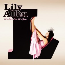 ALLEN LILY - IT'S NOT ME, IT'S YOU