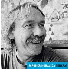 NOHAVICA JAROMÍR - TENKRÁT