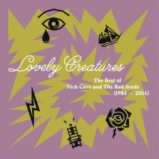 CAVE NICK - LOVELY CREATURES_BEST OF 1984-2014