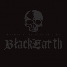 BOHREN & DER CLUB OF GORE - BLACKEARTH