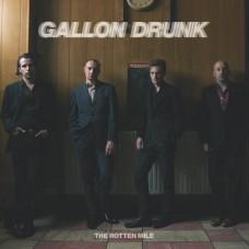 GALLON DRUNK - ROTTEN MILE