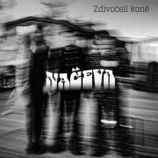 NAČEVA - ZDIVOČELÍKONĚ