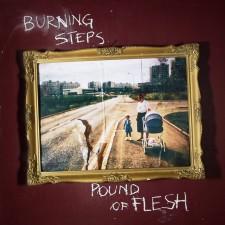 BURNING STEPS - POUNDOFFLESH
