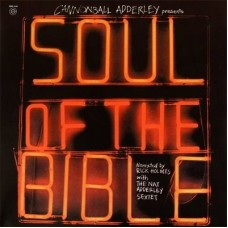 ADDERLEY CANNONBALL - SOUL OF THE BIBLE
