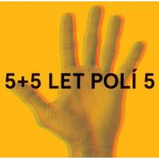 5+5 POLÍ 5 LET (DVOJITÝ EINTOPF III.) - V.A.
