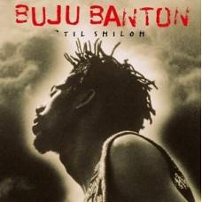 BANTON BUJU - TIL SHILOH