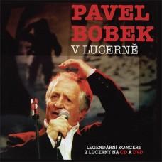 BOBEK PAVEL - V LUCERNĚ