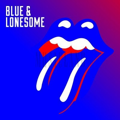 ROLLING STONES - BLUE & LONESOME (2016)