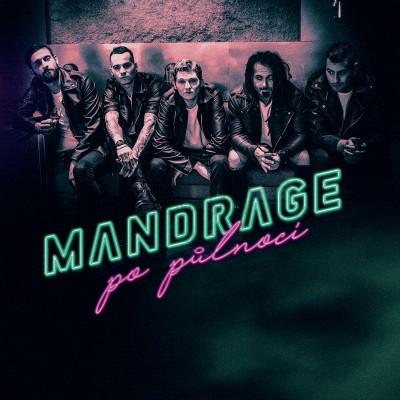 MANDRAGE - POPŮLNOCI