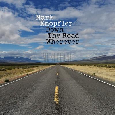 KNOPFLER MARK - DOWNTHEROADWHEREVER