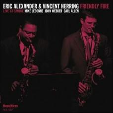 ALEXANDER/HERRING - FRIENDLY FIRE