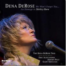 DEROSE DENA - WE WON T FORGET YOU...