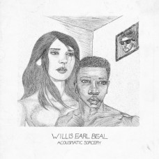 BEAL WILLIS EARL - ACOUSMATICSORCERY