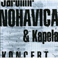 NOHAVICA JAROMÍR - KONCERT