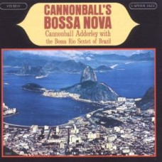 ADDERLEY CANNONBALL - CANNONBALL'S BOSSA