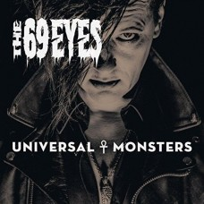 69 EYES, THE - UNIVERSAL MONSTERS (2016)