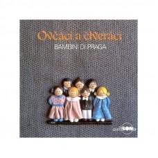 Bambini di Praga - Ovčáci čtveráci