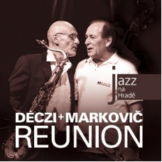 DECZI/MARKOVIČ - REUNION