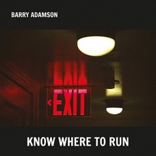 ADAMSON BARRY - KNOW WHERE TO RUN