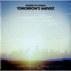 BOARDS OF CANADA - TOMORROW S HARVEST