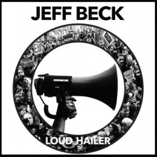 BECK JEFF - LOUD HAILER
