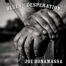 BONAMASSA JOE - BLUES OF DESPERATION/180G
