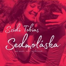 TOBIAS SZIDI - SEDMOLÁSKA