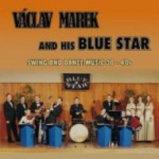 MAREK VÁCLAV/BLUE STAR - SWINGANDDANCEMUSIC30-40S