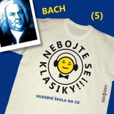 Bach, J.S. - Nebojte se klasiky! 5