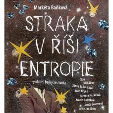 Baňková: Straka v říši entropie - čte:Goldflam, Hrzánová, Trojan, Lábus, Šafránková, Švormová