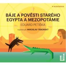 BÁJE A POVĚSTI STARÉHO EGYPTA A MEZOPOTÁMIE - EDUARDPETIŠKA